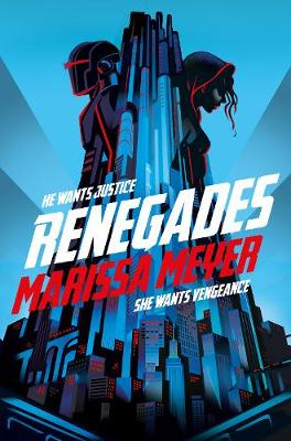 Renegades - Renegades (Paperback) Marissa Meyer (author)