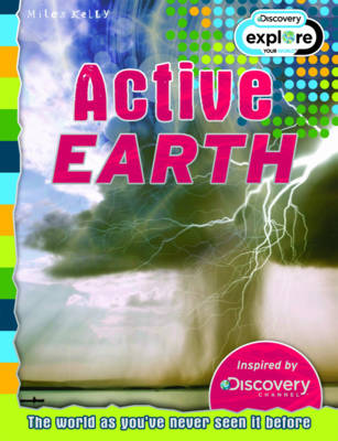 Active Earth - Discovery Edition - Discovery Explore Your World (Paperback) Belinda Gallagher (editor)
