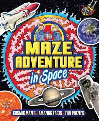 Maze Adventure in Space (Paperback) Andy Peters (Author)