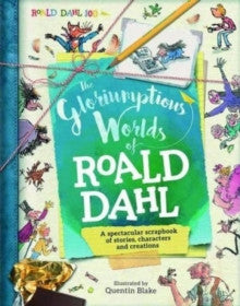 The Glorioumptious Worlds of Roald Dahl
