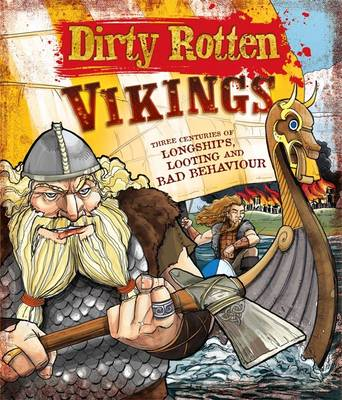 Dirty Rotten Vikings - Dirty Rotten (Paperback)