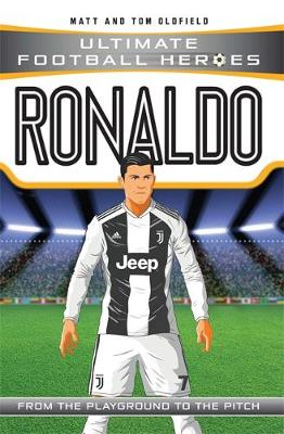 Ronaldo (Ultimate Football Heroes) - (Paperback) Matt Oldfield (author)