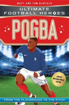 Pogba (Ultimate Football Heroes - Limited International Edition)(paperback)