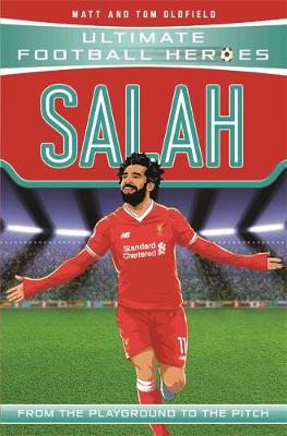 Salah  - Ultimate Football Heroes (Paperback) Matt Oldfield (author)
