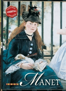 Essential Artists: Manet by David Spence (Author)
