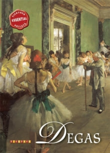 Essential Artists: Degas by David Spence (Author)