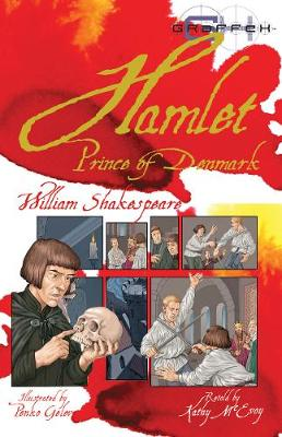 Hamlet - Graffex (Paperback) William Shakespeare (author), Kathy Elgin (retold by), Penko Gelev (illustrator