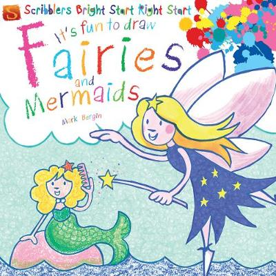 Fairies And Mermaids - It's Fun to Draw... (Paperback) Mark Bergin (author,illustrator)