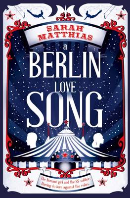 A Berlin Love Song (Paperback) Sarah Matthias (author)