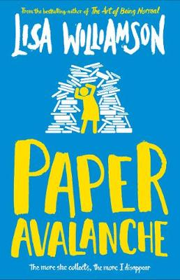 Paper Avalanche (Paperback) Lisa Williamson (author)