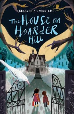 The House on Hoarder Hill (Paperback) Mikki Lish (author), Kelly Ngai (author)
