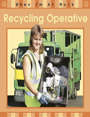 Recycling Operative