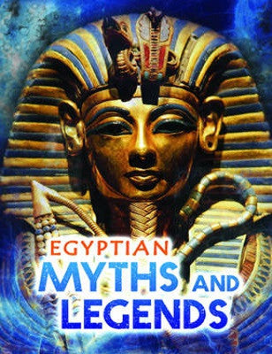 Egyptian Myths and Legends