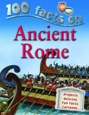 100 Facts: Ancient Rome