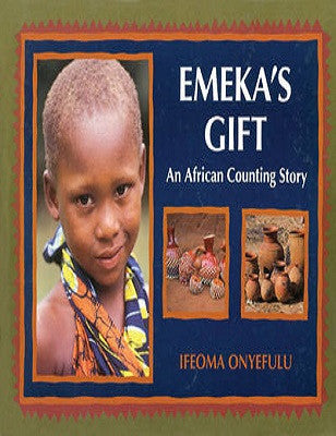 Emeka's Gift : An African Counting Story