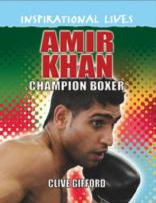 Amir Khan : Champion Boxer