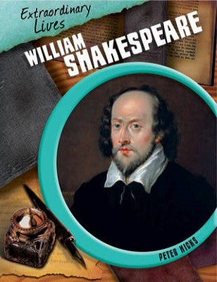 Extraordinary Lives:William Shakespeare