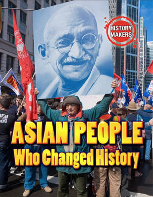 Asian People Who Changed History