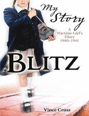 Blitz : A Wartime Girl's Diary, 1940-1941