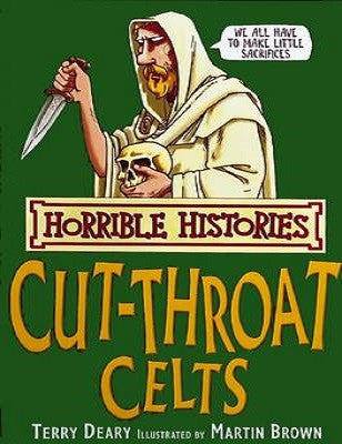 The Cut-throat Celts - Horrible Histories