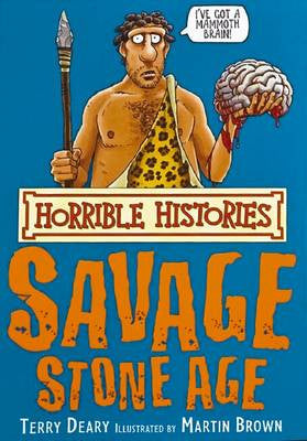 The Savage Stone Age - Horrible Histories