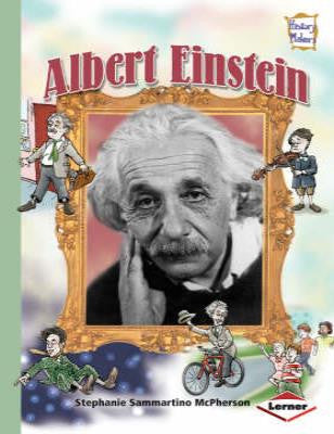 History Makers: Albert Einstein