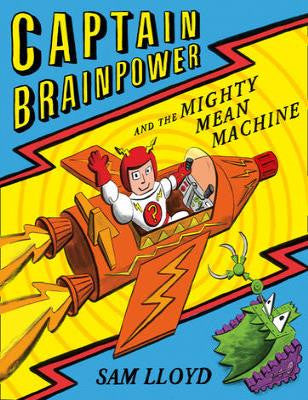 Captain Brainpower & Mighty Mean Machine