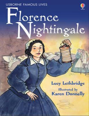 Famous Lives FLorence Nightingale