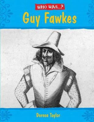 Who Was? Guy Fawkes?