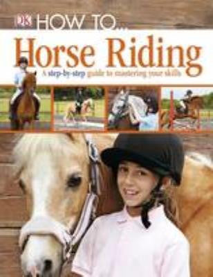 How to ... Horse Riding