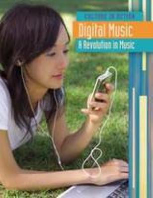 Digital Music : A Revolution in Music