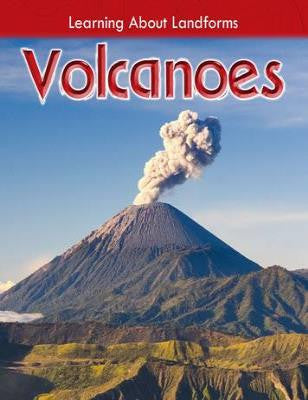 Learning About Landforms: Volcanoes