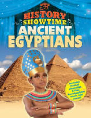 Ancient Egyptians - History Showtime