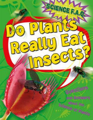 Do Plants Really Eat Insects? Questions and Answer