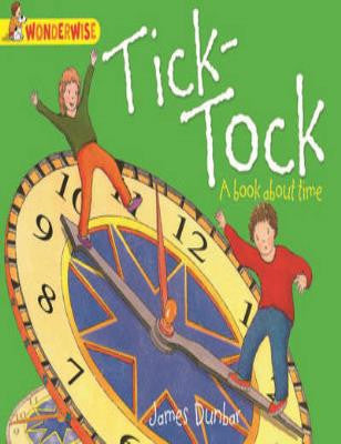 Tick-Tock: A Book About Time