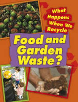 Food and Garden Waste