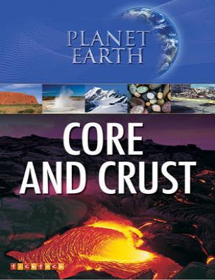 Planet Earth: Core and Crust