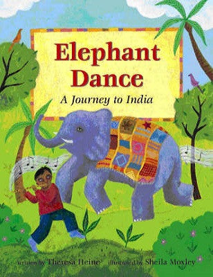 Elephant Dance : A Journey to India