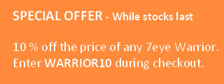 Special offer on 7eye Warrior - 10 percent off purchase price