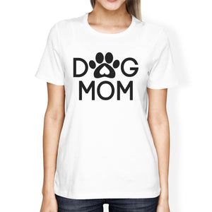Dog Mom Women's White Graphic T Shirt Dog Paw Design Gift Ideas