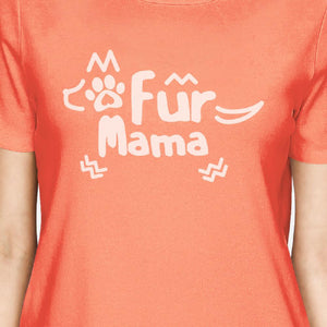 Fur Mama Womens Peach Round Neck Cotton T-Shirt Mothers Day Gifts