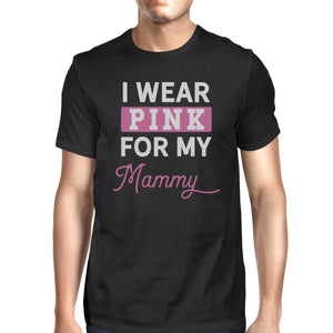 I Wear Pink for My Mommy Mens Shirt