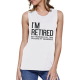 Retired Grandkids Womens Pure Cotton Made Comfortable Muscle Shirt