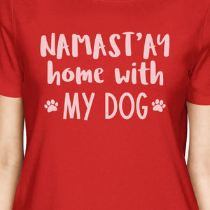Namastay Home Womens Red Short Sleeve Mothers Day Gift for Dog Moms