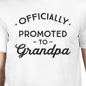 Officially Promoted to Grandpa Mens White Shirt