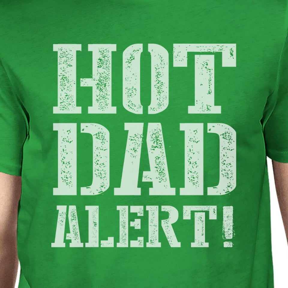 Hot Dad Alert Green Cotton Short Sleeve Tee for Men Unique Dad Gift
