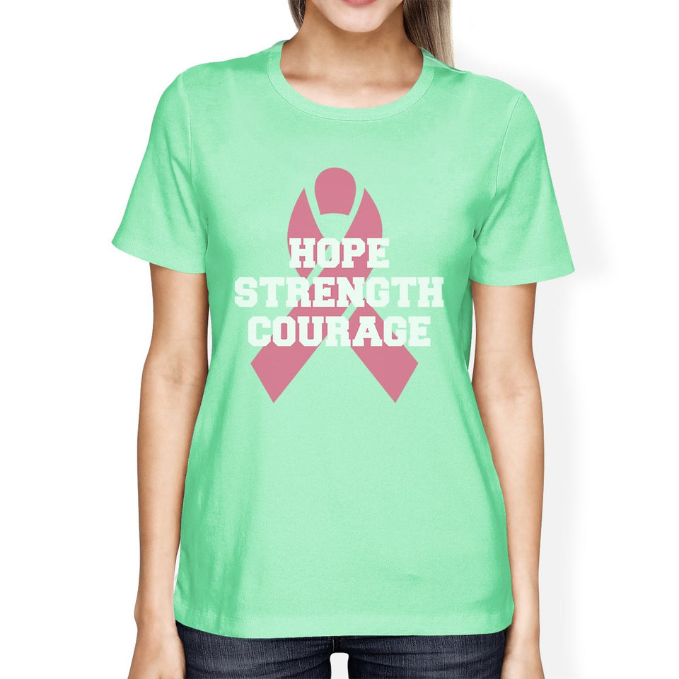 Hope Strength Courage Womens Shirt