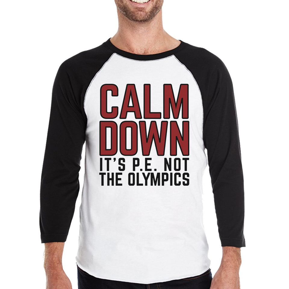 It's PE Not the Olympics Mens Black and White Baseball Shirt