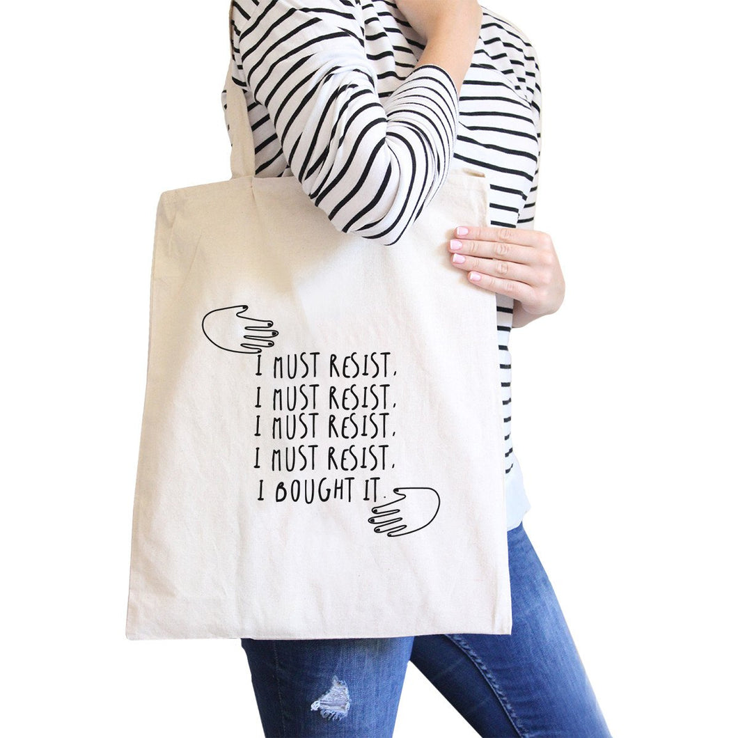 Must Resist Natural Canvas Bag Tote Bags Funny Gifts for Shopaholic