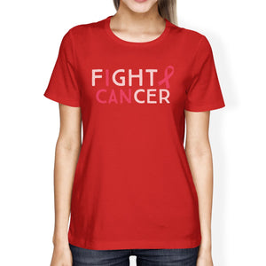 Fight Cancer I Can Womens Shirt